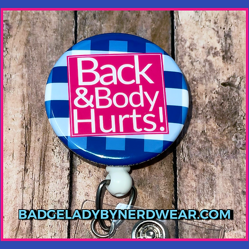 Back & Body Hurts!