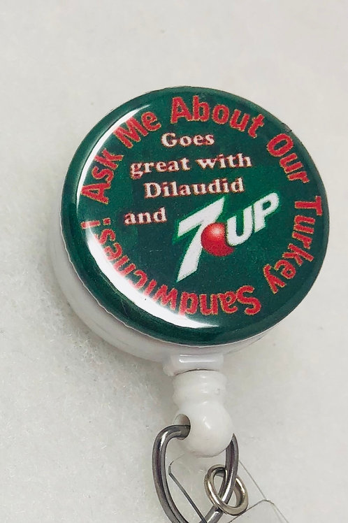 Turkey, dilaudid, and 7up (test edition)