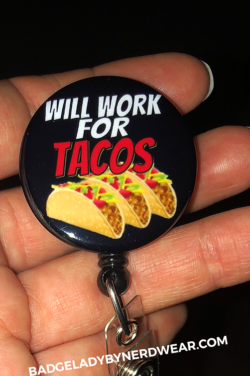 Will Work For Tacos