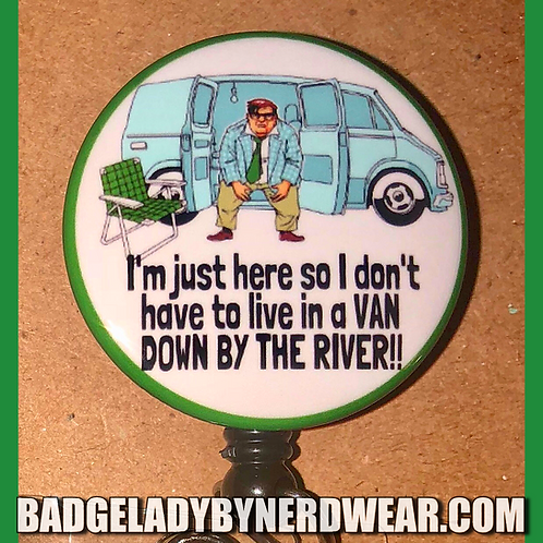 Van Down By The River!