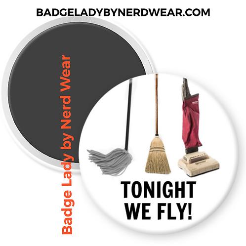 We fly! - Hocus Pocus - Halloween