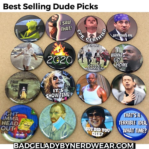 Best Selling Dude Picks - Magnet or Button