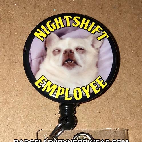 Nightshift Pup