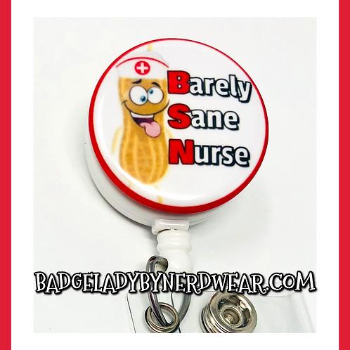 BSN - Barely Sane Nurse