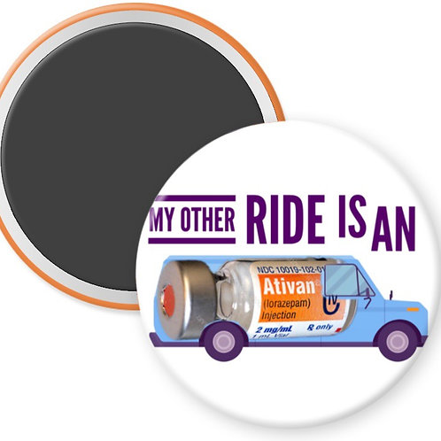 My Other Ride is an Ativan