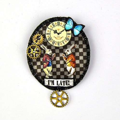 "Broche WONDERLAND ""I'm Late"""