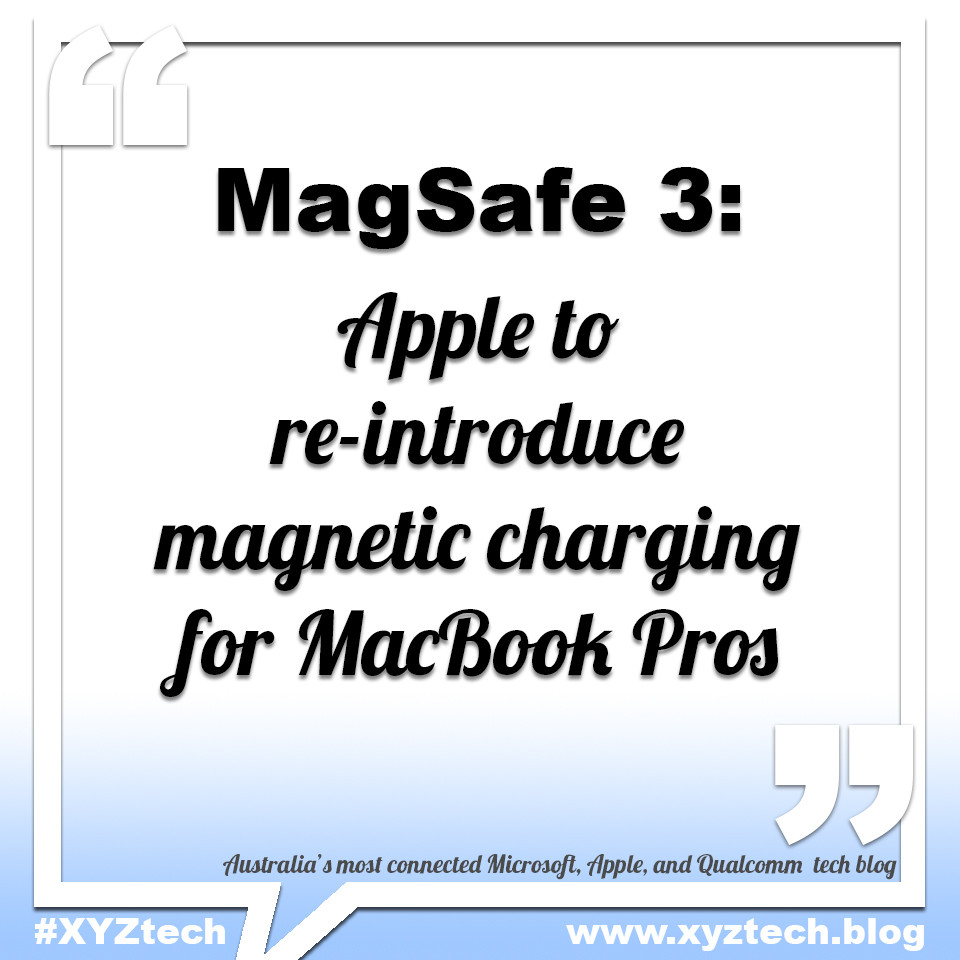 MagSafe 3: Apple to re-introduce magnetic charging for MacBook Pros