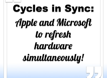 Cycles in Sync: Apple and Microsoft to refresh simultaneously