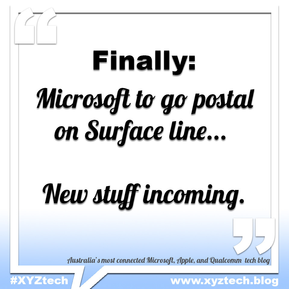 Microsoft to go postal on Surface line