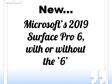 Microsoft's 2019 Surface Pro 6 coming soon