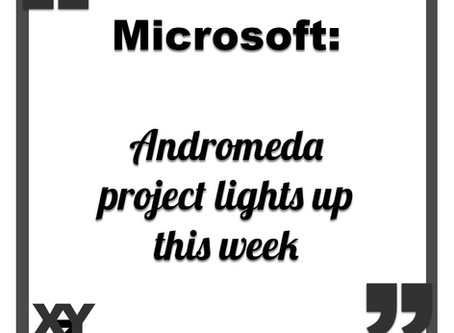 Microsoft Andromeda project lights up