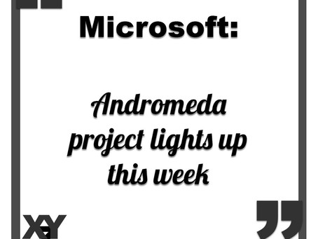 Microsoft Andromeda project lights up