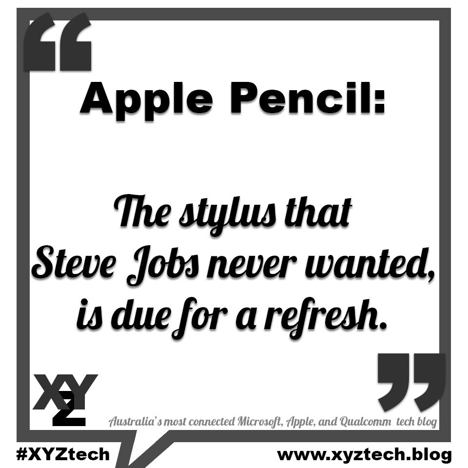 Apple Pencil, the stylus that Steve Jobs never wanted, is due for a refresh