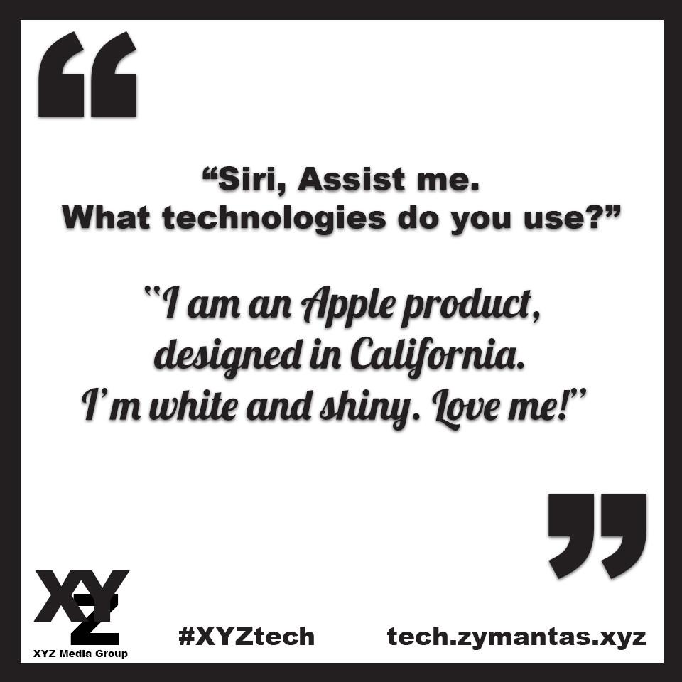 Siri Assist Me. Image Credit: XYZ Media Group