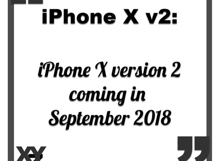 iPhone X version 2 coming September 2018