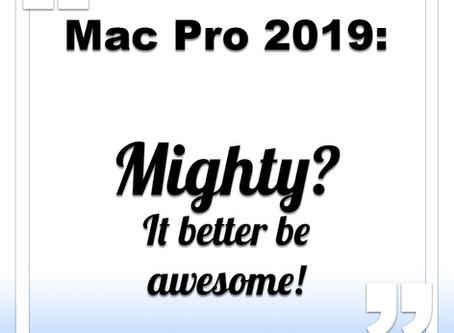 Apple Mac Pro 2019: mighty