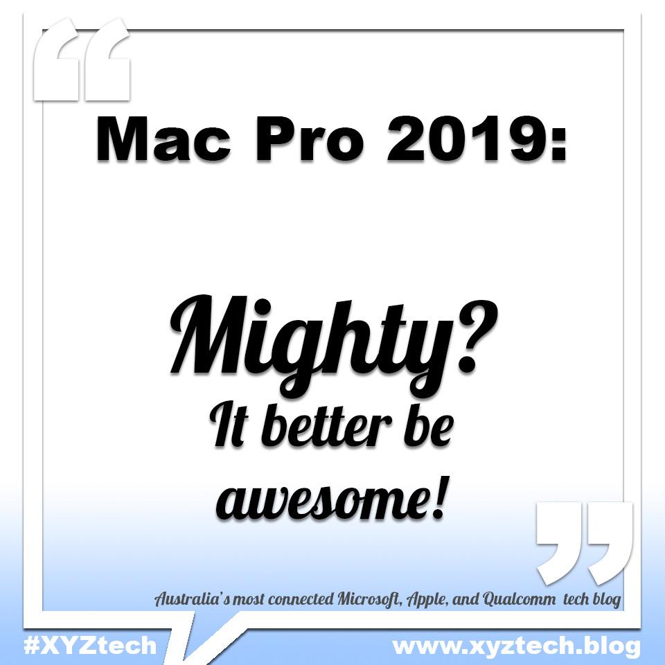 Mac Pro 2019 #XYZtech