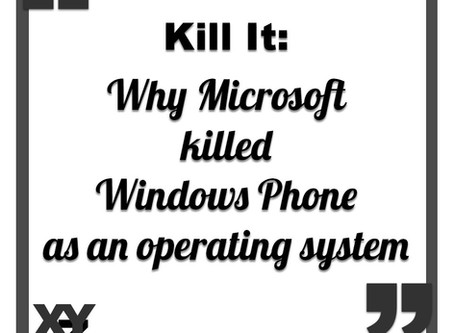 Kill It: Why Microsoft killed off Windows Phone OS
