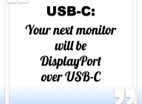 Your next monitor will be DisplayPort over USB-C