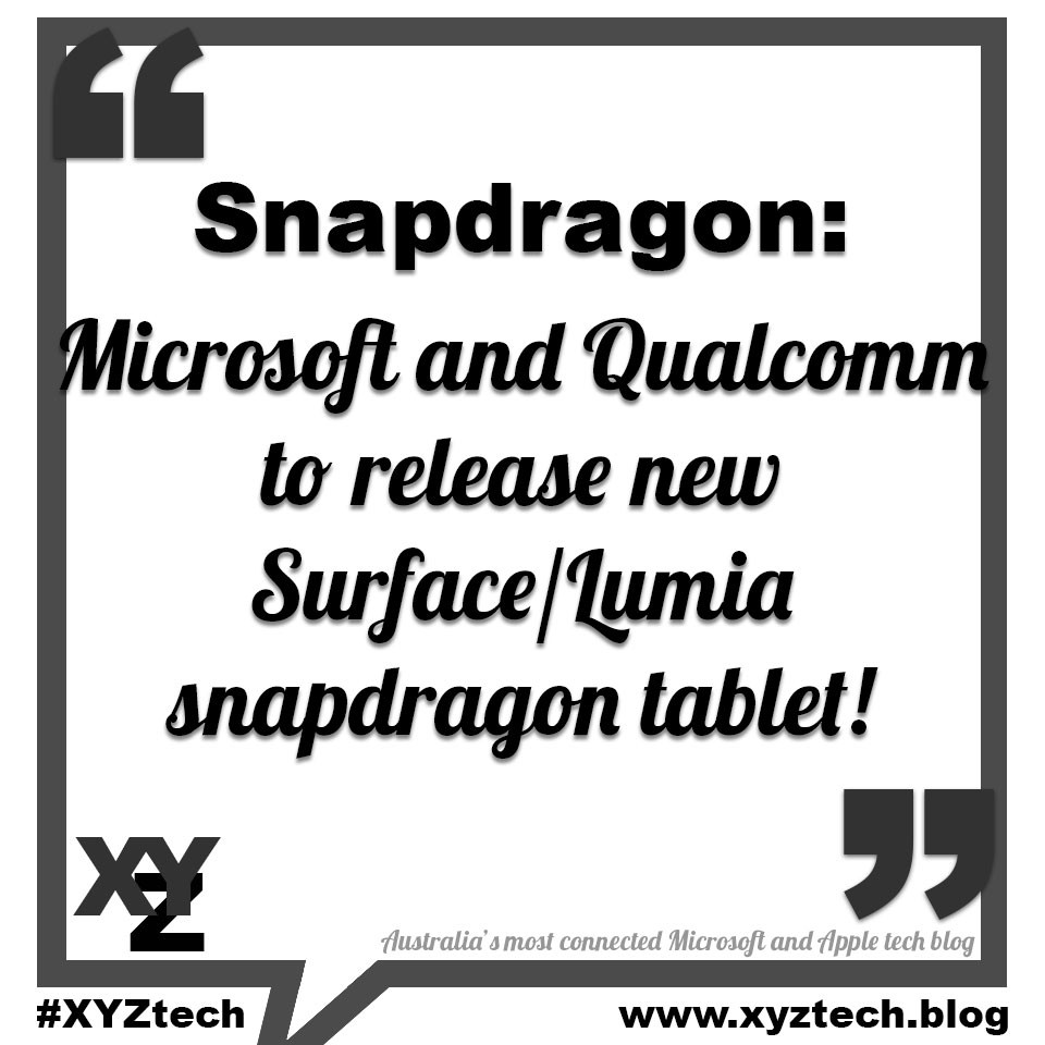 Microsoft and Qualcomm to release new Surface or Lumia snapdragon tablet