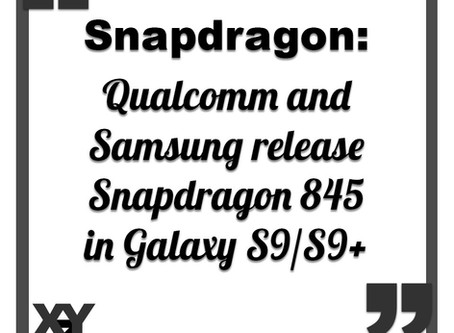 Qualcomm and Samsung release Snapdragon 845