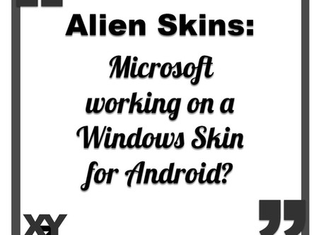 Microsoft working on a Windows skin for Android?