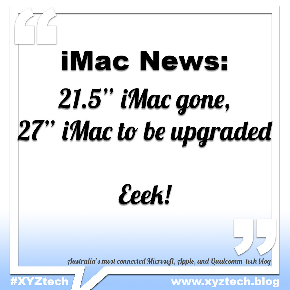 """21.5"""" iMac gone #XYZtech"""