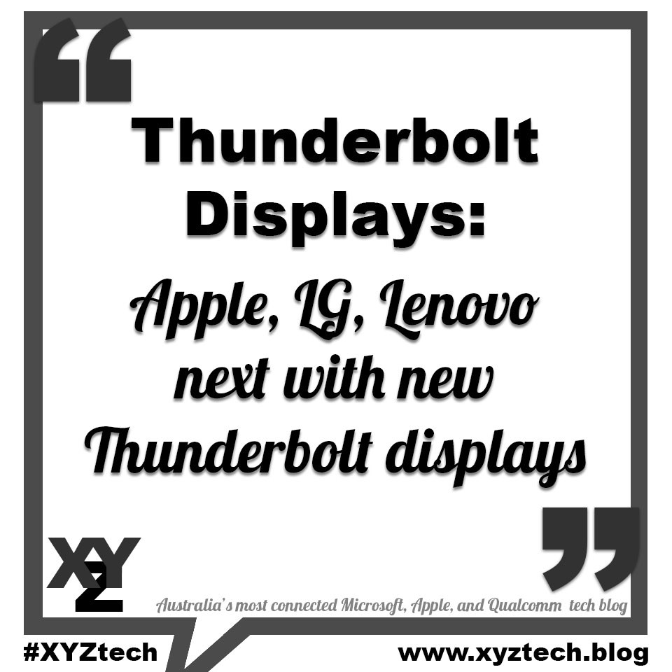 Apple. LG, Lenovo next with new Thunderbolt displays