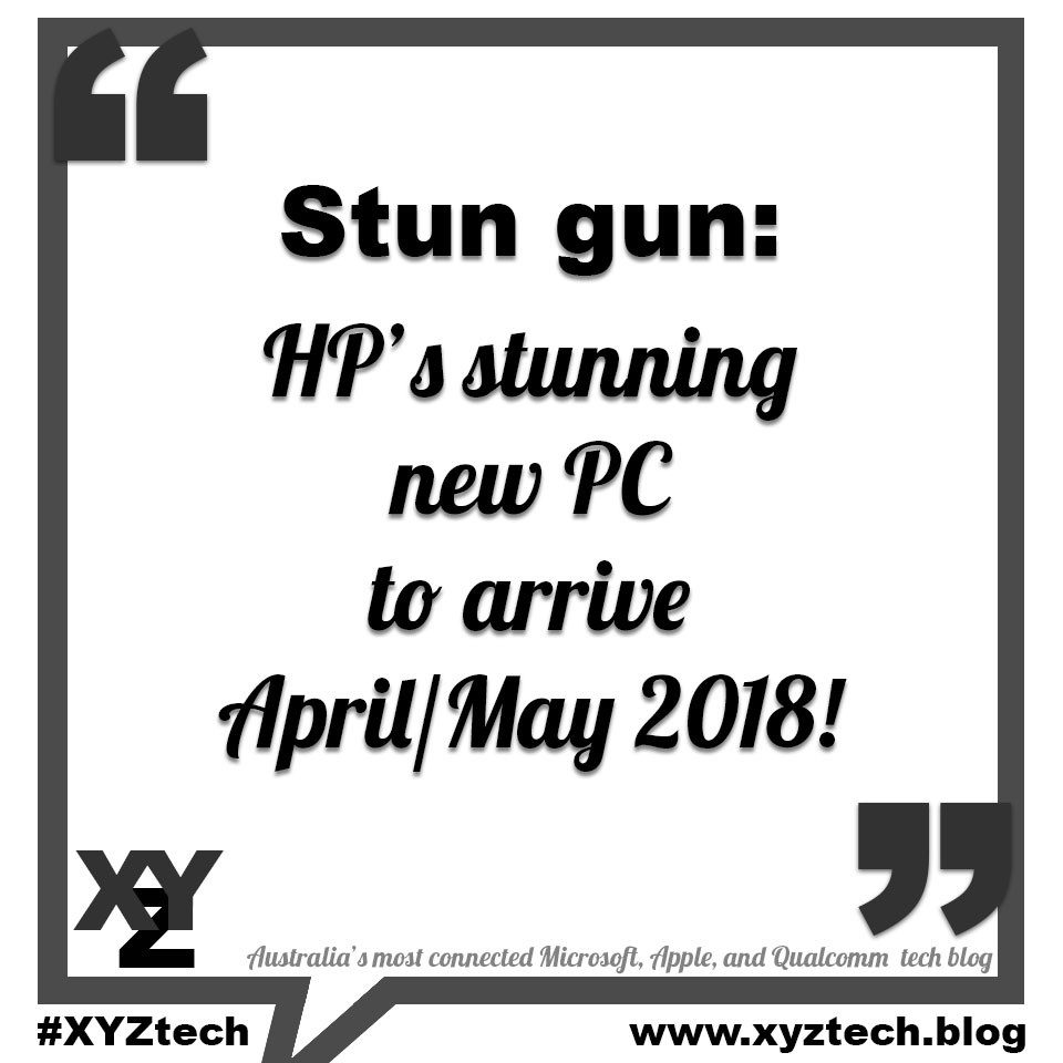 HP's stunning new PC to arrive April/May 2018
