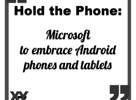 Microsoft to embrace Android Phones