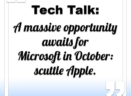 Massive Opportunity for Microsoft