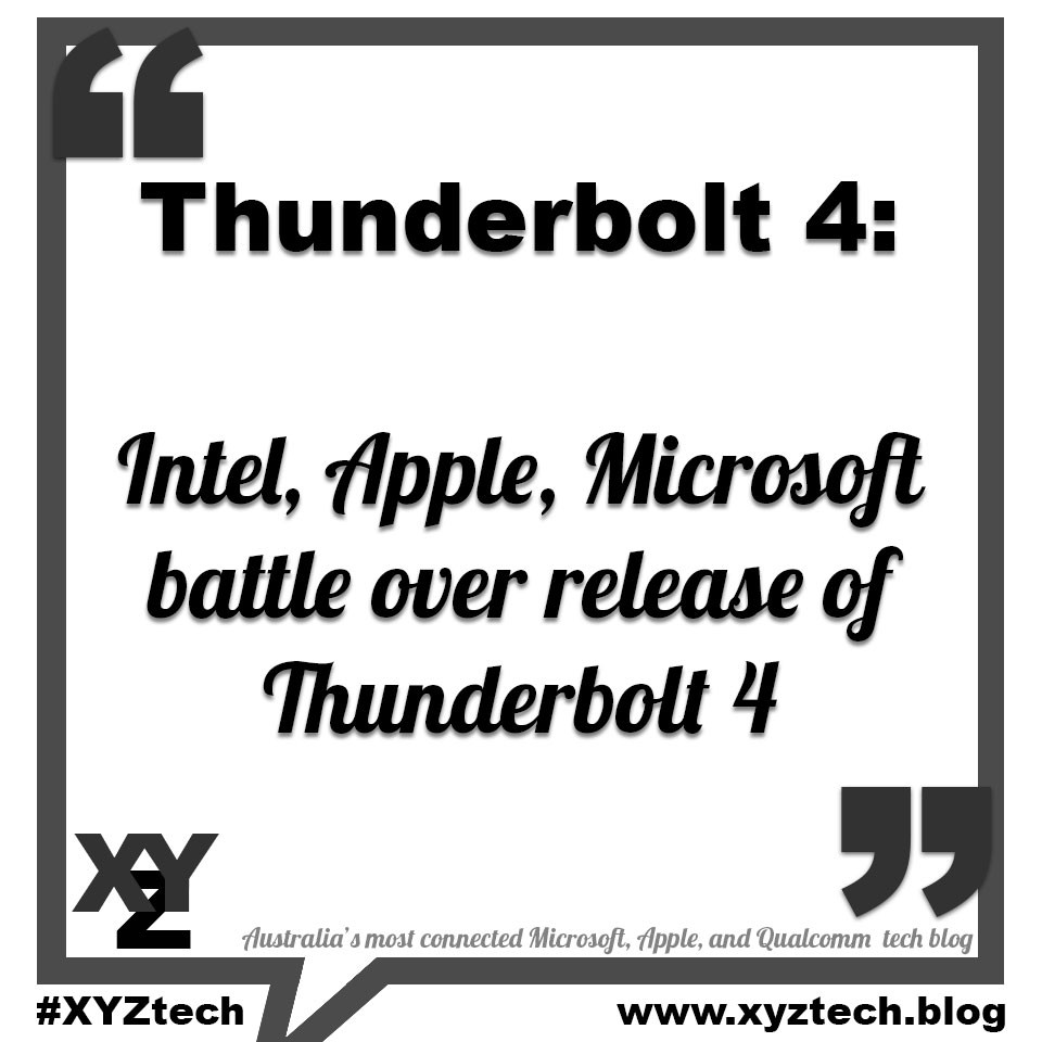 Thunderbolt 4: Intel, Apple, Microsoft battle over release of Thunderbolt 4