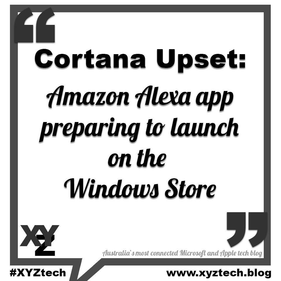 Cortana upset: Amazon Alexa app preparing to launch on the Windows Store