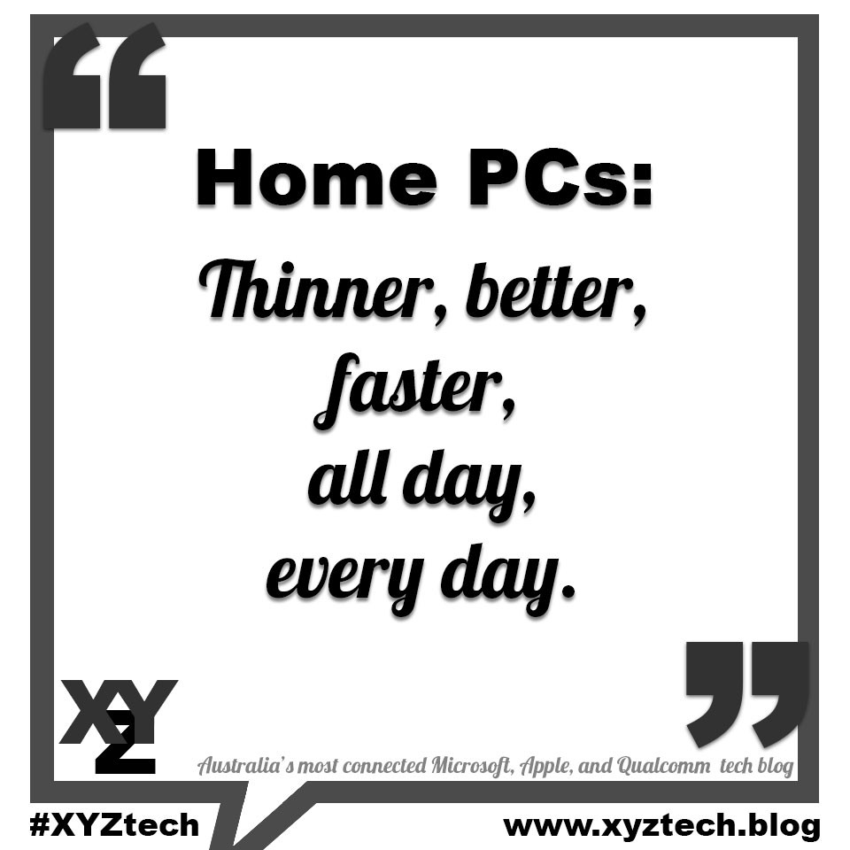 Home PCs: Thinner, better, faster in 2018