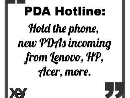 PDA Hotline: New PDAs incoming from Lenovo, HP, Acer, more