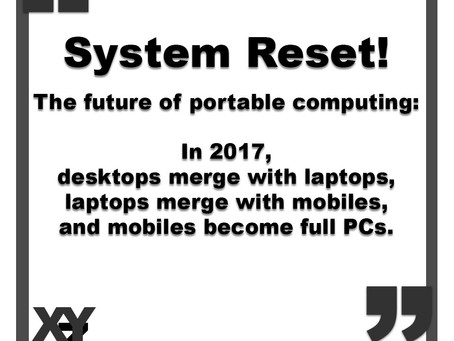System Reset! The future of portable computing