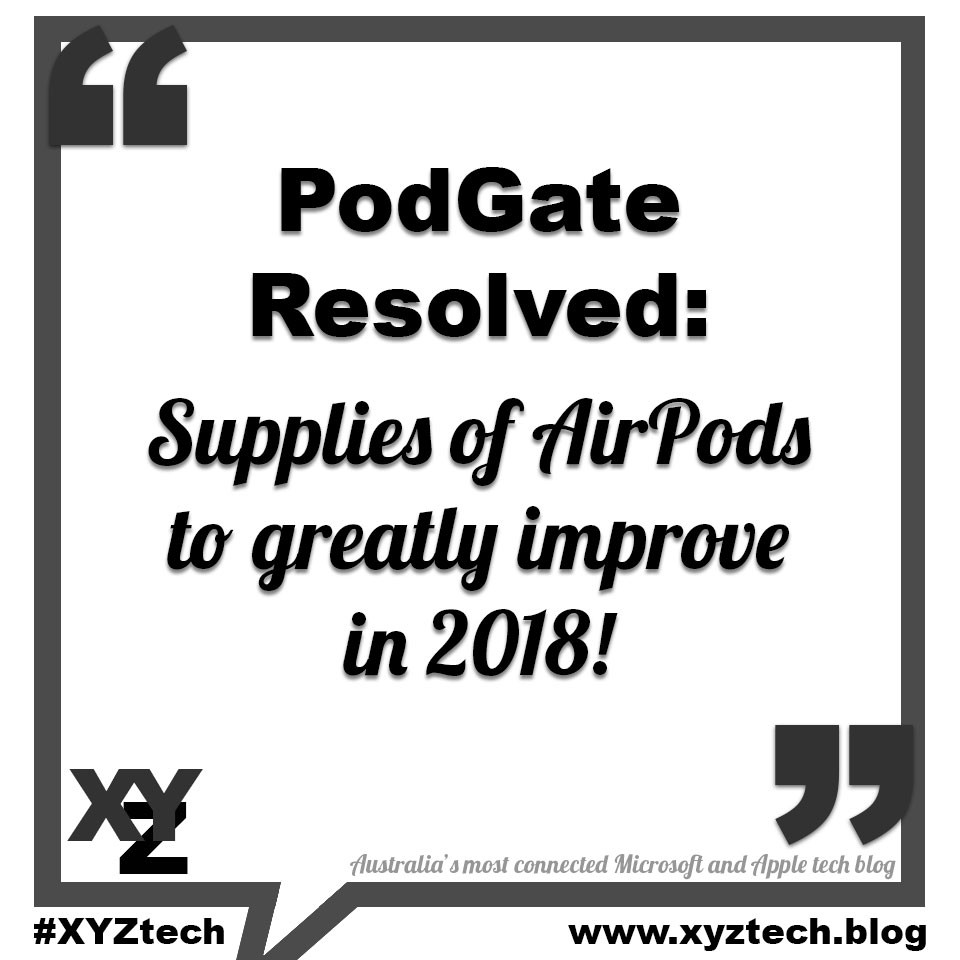 Supplies of AirPods to greatly improve in 2018