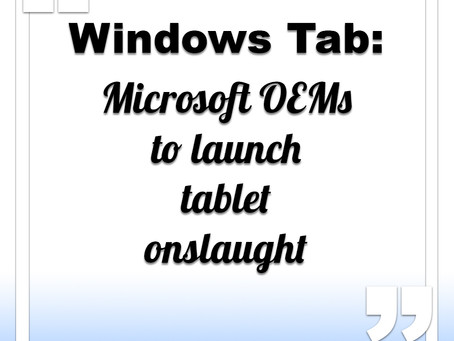 Microsoft OEMs to launch tablet onslaught