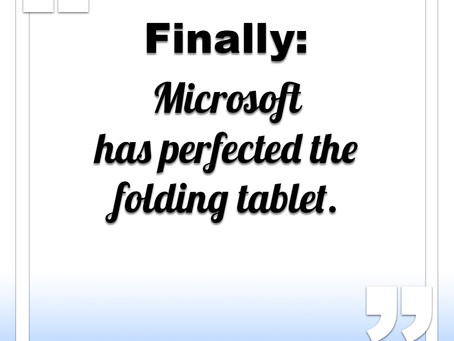 Microsoft has perfected the folding tablet