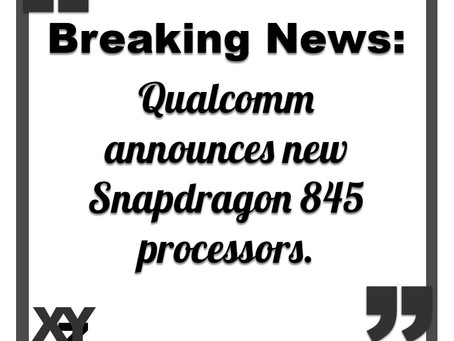 Qualcomm Snapdragon 845 announced today