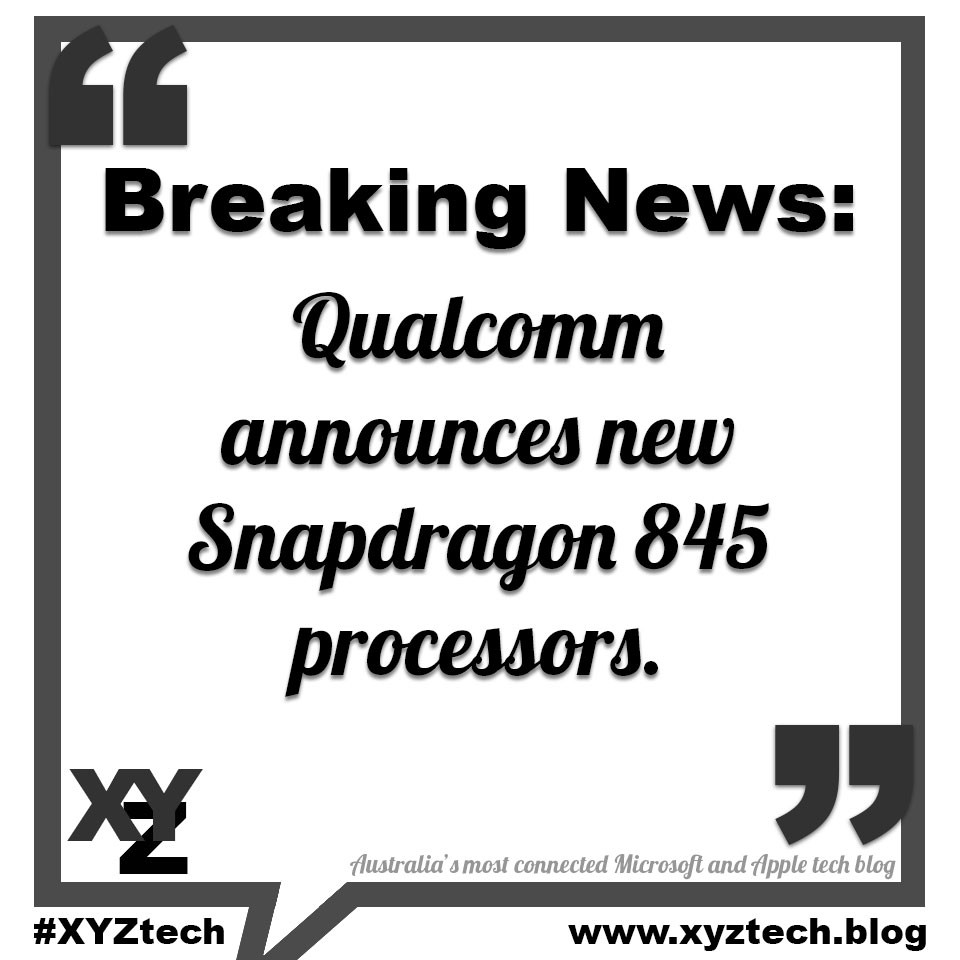 Qualcomm announces Snapdragon 845