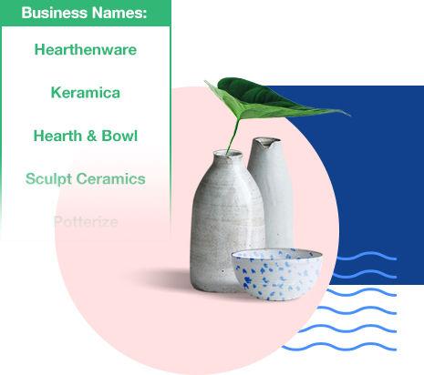 Ceramics and relevant business name ideas.