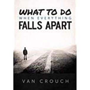 What To Do When Everything Falls Apart