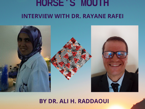 THE CORONAVIRUS FROM THE HORSE'S MOUTH - INTERVIEW WITH DR. RAYANE RAFEI