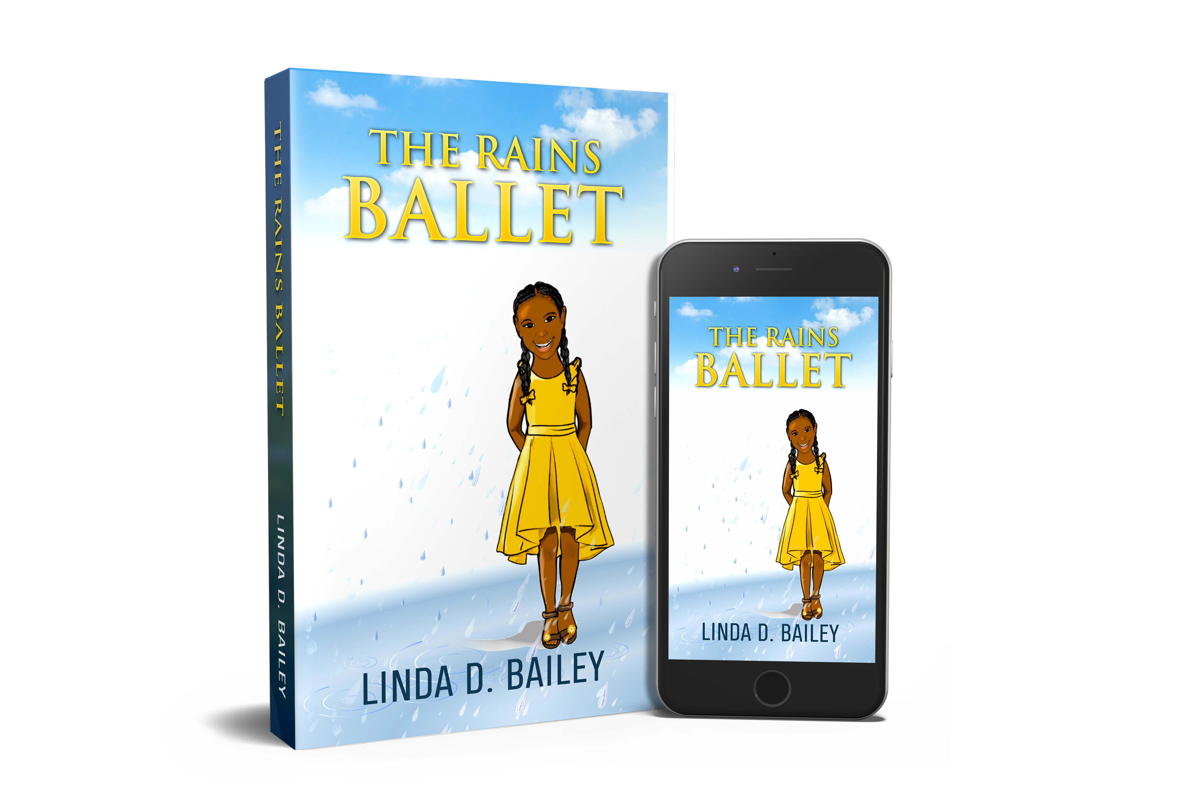 The Rains Ballet by Linda D. Bailey