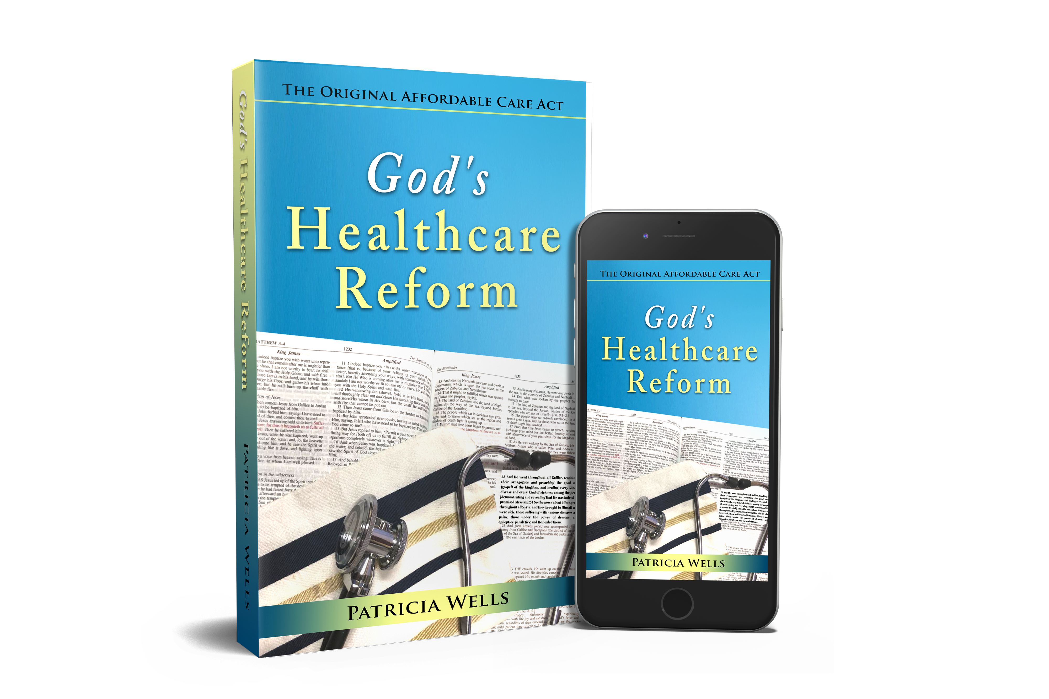 God's Healthcare Reform: The Original Affordable Care Act