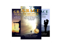 Grace To Recover Trilogy