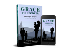 Grace To Recover book 3: Parenting Edition