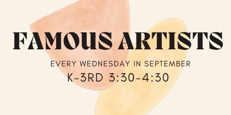 Famous Artists K-3rd Wednesdays