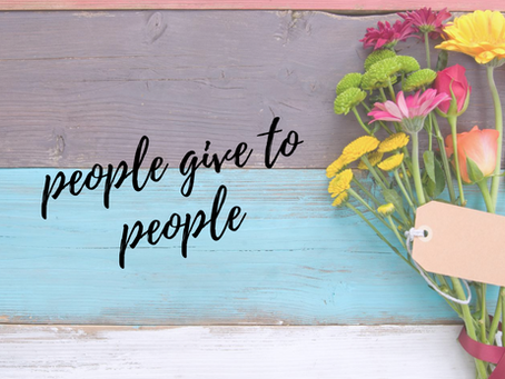 People give to People